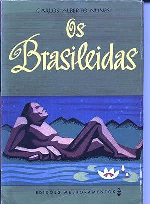 Os Brasileidas.: Carlos Alberto Nunes: