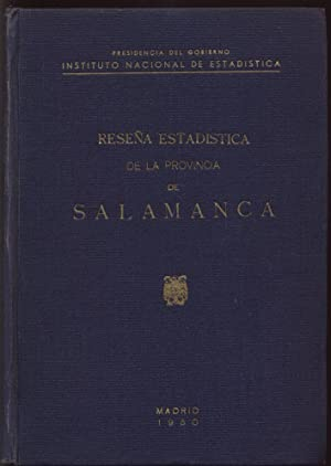 RESENA ESTADISTICA DE LA PROVINCIA DE SALAMANCA: Presidencia del Gobierno Instituto Nacional de ...