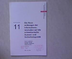 Rückwirkungen der Informationsrevolution auf die schweizerische Aussen-: Spillmann, Kurt R.,