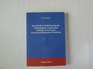Kreditrisiko: Modellierung der Abhängigkeit, Analyse des Ratingprozesses und Verlustverteilung...