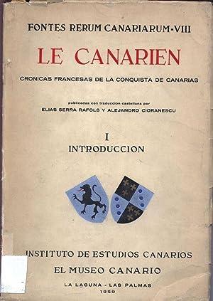 Le Canarien: Cronicas francesas de la conquista de Canarias I: Introduccion. Fontes Rerum ...