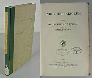 THE HERBARIA OF THE WORLD. (Index Herbariorum.: Stafleu, F.A. [ed.]