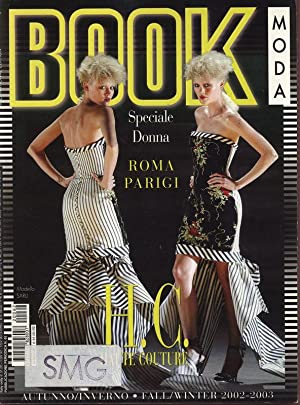 BOOK MODA, No. 62, FallWinter 2002-2003, International edition. Speciale Donne. Roma, Parigi.