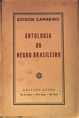 Antologia do Negro Brasileiro.: Carneiro, Edison: