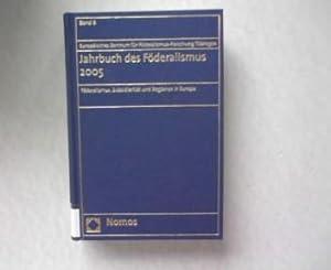 Jahrbuch des Föderalismus 2005. Föderalismus, Subsidiarität und Regionen in Europa. ...
