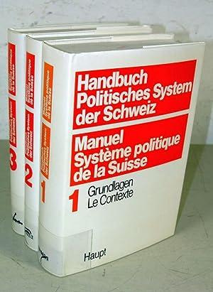 HANDBUCH POLITISCHES SYSTEM DER SCHWEIZ, 3 Bände. 1. Band: Grundlagen (1983). - 2. Band: ...