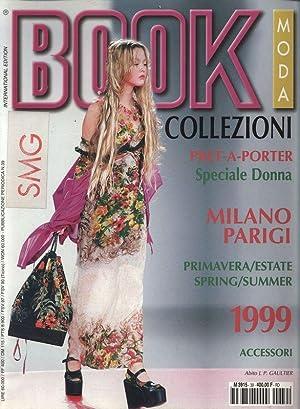 BOOK MODA, No. 39, COLLEZIONI, SpringSummer 1999, International edition. Milano, Parigi.