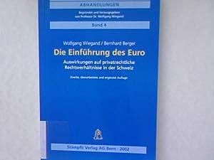 Die Einführung des Euro. Auswirkungen auf privatrechtliche Rechtsverhältnisse in der ...