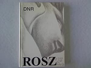 Martin Rosz. Der Neue Romantiker 1980-1999.: Altenrath, Renate, Axel