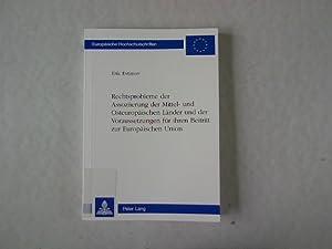 Rechtsprobleme der Assoziierung der Mittel- und Osteuropäischen Länder und der ...