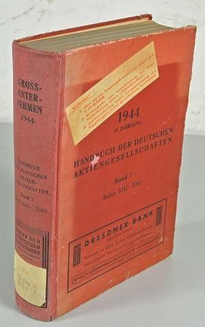 Handbuch der Deutschen Aktiengesellschaften, 49. Jahrgang: 1944, 2. Band (von 3): Seite 1041-2080.