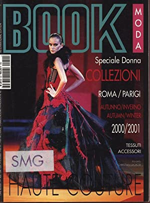 BOOK MODA, No. 50, COLLEZIONI, AutumnWinter 2000-2001, International edition. Roma, Parigi.