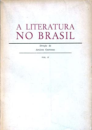 A Literatura no Brasil, Volume II.: Coutinho, Afranio:
