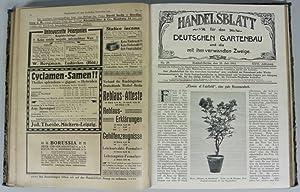 Handelsblatt für den deutschen Gartenbau und die mit ihm verwandten Zweige Wochenzeitschr. des...