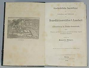 Geschichtliche Darstellung der Gründung und Schicksale des Benediktinerstiftes S. Lambert zu ...