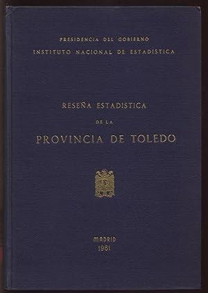 RESENA ESTADISTICA DE LA PROVINCIA DE TOLEDO: Presidencia del Gobierno Instituto Nacional de ...