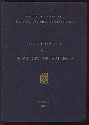 RESENA ESTADISTICA DE LA PROVINCIA DE VALENCIA: Presidencia del Gobierno Instituto Nacional de ...