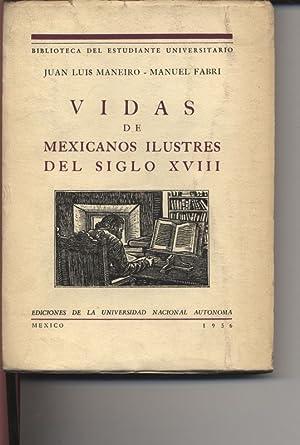Vidas de mexicanos ilustres del Siglo XVIII. Biblioteca del Estudiante Universitario 74.: Navarro B...