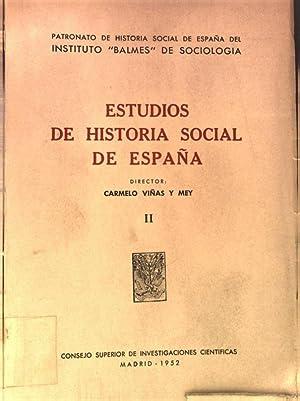 Estudios de historia social de Espana, Tomo II.: Vinas y Mey, Carmelo: