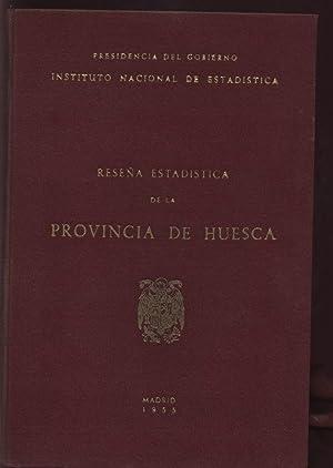 RESENA ESTADISTICA DE LA PROVINCIA DE HUESCA: Presidencia del Gobierno Instituto Nacional de ...