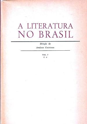 A Literatura no Brasil, Volume I: Tomo: Coutinho, Afranio: