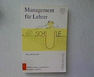 Management für Lehrer. Effektiv planen, organisieren, Freiräume schaffen. Prögel ...