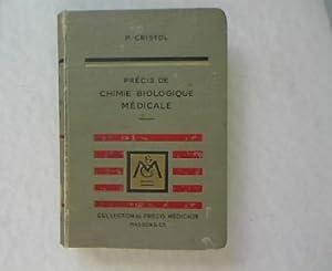 Precis de Chimie Biologique Medicale. Collection de Precis Medicaux.: Cristol, P.: