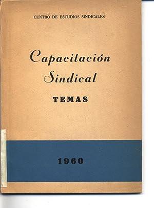 Capacitacion Sindical. Temas.: CENTRO DE ESTUDIOS