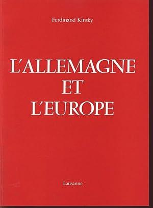 L'Allemagne et l'Europe.: Kinsky, Ferdinand: