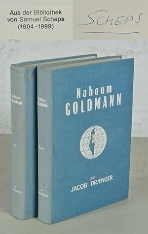 Nahoum Goldmann. Traudit de l'allemand. 2 Volumes (complete).: Draenger, Jacob.: