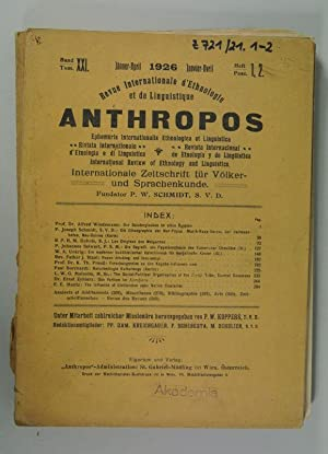 ANTHROPOS, Internationale Zeitschrift für Völker- und Sprachenkunde, Band XXI, Heft 1, 2,...