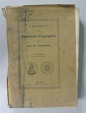 Die Marianische Kongregation dargestellt nach den Dokumenten. Vierte Ausgabe (In deutscher Sprache ...