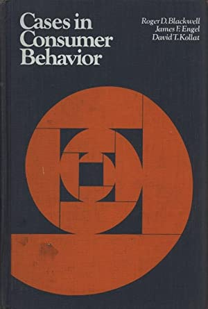 Cases in Consumer Behaviour.: Blackwell, Roger D.: