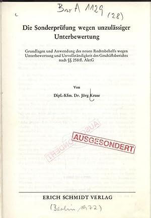 Die Sonderprüfung wegen unzulässiger Unterbewertung. Grundlagen und Anwendung des neuen ...