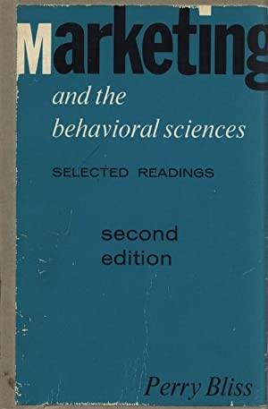 Marketing and the Behavioral Sciences. Selected Readings. 2nd Edition.: Bliss, Perry [Ed.]: