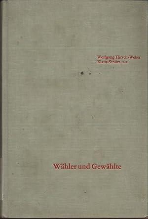 Wähler und Gewählte. Eine Untersuchung der Bundestagswahlen 1953. Schriften des Instituts...