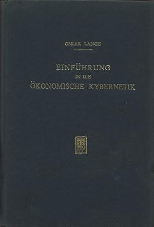 Einführung in die ökonomische Kybernetik.: Lance, Oskar: