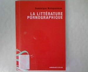 La littérature pornographique.: Maingueneau, Dominique: