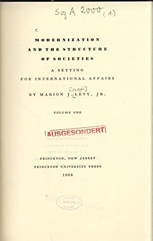 Modernization and the Structure of Societies. A: Levy, Marion J.: