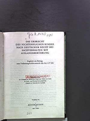 Das Erbrecht des nichtehelichen Kindes nach deutschem Recht bei sachverhalten mit Auslandsberü...