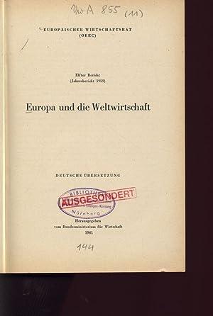 EUROPÄISCHER WIRTSCHAFTSRAT (OEEC). Elfter Bericht (Jahresbericht 1959). Europa und die ...