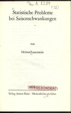 Statistisches Probleme bei Saisonschwankungen. Schriften zur wirtschaftswissenschaftlichen ...