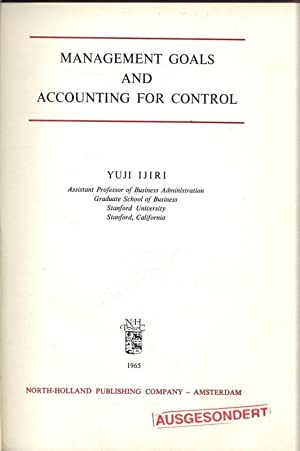 Management Goals and Accounting for Control. Studies: Ijiri, Yuji and