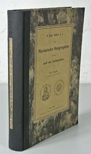 Die Marianische Kongregation dargestellt nach den Dokumenten.: Mullan, Elder: