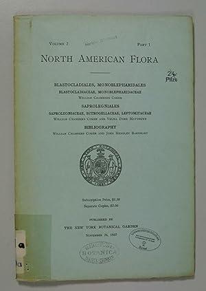 NORTH AMERICAN FLORA, Volume 2, Part 1.: Blastocladiales, Monoblepharidales. Blastocladiaceae, ...