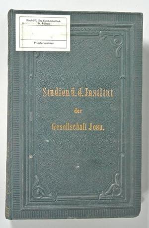 Studien über das Institut der Gesellschaft Jesu. Mit besonderer Berücksichtigung der p&...