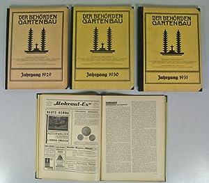 DER BEHÖRDEN-GARTENBAU. Zeitschrift, 4 Jahrgänge: 6 (1929) - 9 (1932). Gebunden und ...