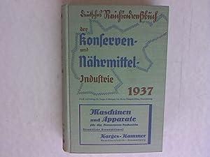 Deutsches Reichsadreßbuch der Konserven- und Nährmittelindustrie. Ausgabe 1937.