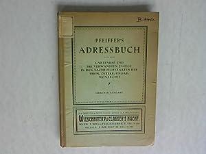 Pfeiffer's Adressbuch für den Gartenbau und die verwandten Zweige in den Nachfolgestaaten...