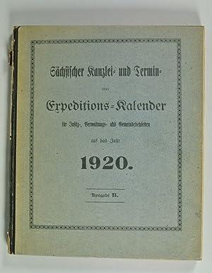 Sächsischer Kanzlei- und Termin- oder Expeditions-Kalender für Justiz-, Verwaltungs- und ...